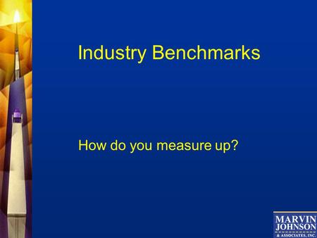 Industry Benchmarks How do you measure up?. Driver Qualification Standards For years insurance companies have been tightening up their driver MVR standards.