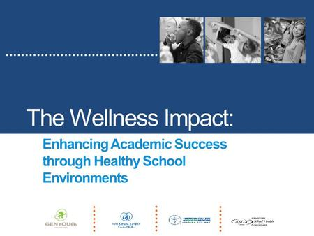 The Wellness Impact: Enhancing Academic Success through Healthy School Environments.