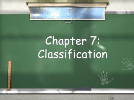 Chapter 7: Classification