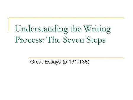 Understanding the Writing Process: The Seven Steps