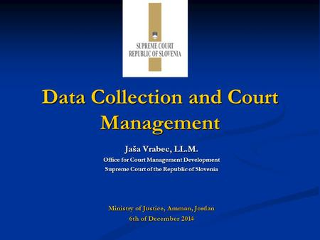 Data Collection and Court Management