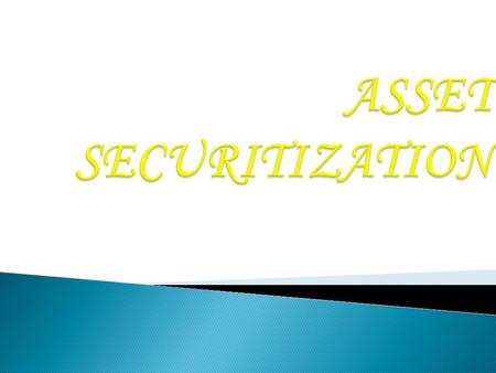 Securitization The conversion of existing or future cash in-flows of any person into tradable security which then may be sold in the market. The cash.