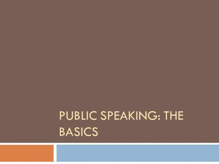 Public speaking: the basics