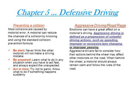 Chapter 5 … Defensive Driving