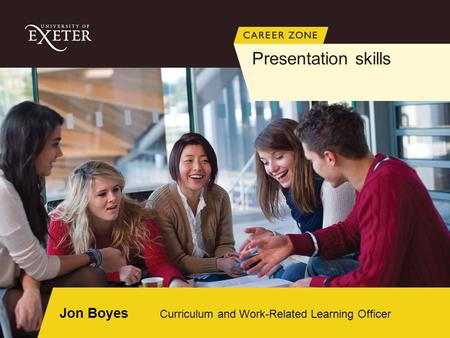 Jon Boyes Curriculum and Work-Related Learning Officer Presentation skills.