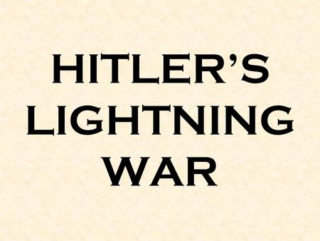HITLER'S LIGHTNING WAR. Aug. 1939 Hitler & Stalin sign a non-aggression pact 1.What did each leader gain from the secret pact? Hitler: Removal of threat.