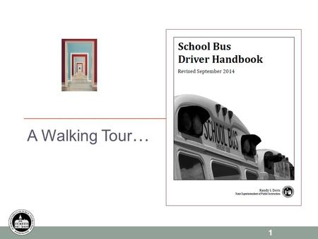 1 A Walking Tour …. 2 Group # TOPIC ASSIGNMENTS PAGE 1 Describe the credentials you must keep current for your school bus Authorization. (Continuing Requirements)