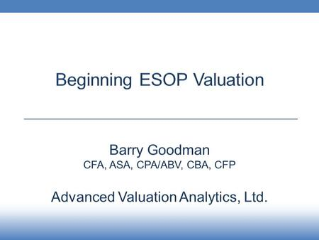 Advanced Valuation Analytics. Balance Sheet 200220032004200520062007 Current Assets- Cash and Equivalents$500,000$550,000$600,000$450,000$300,000$125,000.