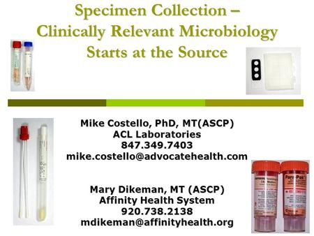 Mike Costello, PhD, MT(ASCP) Affinity Health System