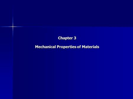 Chapter 3 Mechanical Properties of Materials