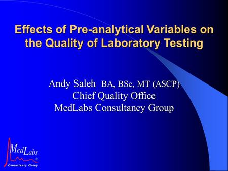 Effects of Pre-analytical Variables on