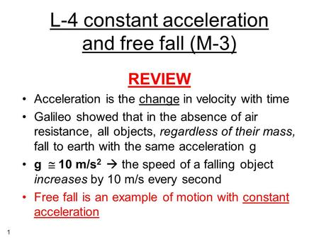 L-4 constant acceleration and free fall (M-3)