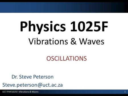 Physics 1025F Vibrations & Waves