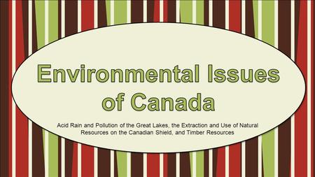 Environmental Issues of Canada