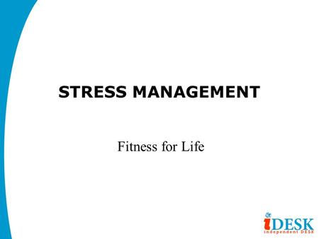 STRESS MANAGEMENT Fitness for Life.