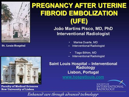 PREGNANCY AFTER UTERINE FIBROID EMBOLIZATION (UFE)