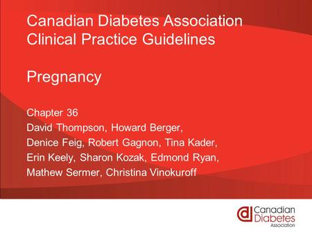 Canadian Diabetes Association Clinical Practice Guidelines Pregnancy