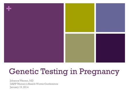 Genetic Testing in Pregnancy