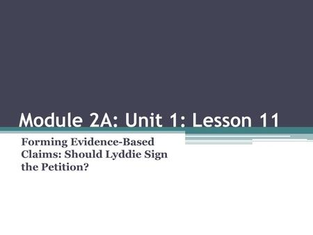 Forming Evidence-Based Claims: Should Lyddie Sign the Petition?