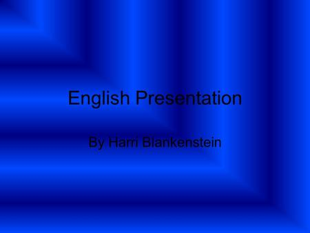 English Presentation By Harri Blankenstein. The way forward... The poet and his life Poems and their explanation of the war Interpretations of the poems.