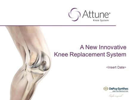 A New Innovative Knee Replacement System