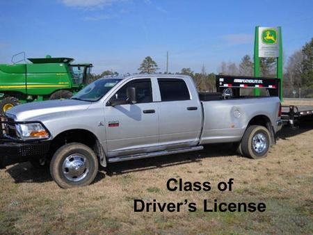 Class of Driver's License. Driver's License Class The class of driver's license needed to operate a vehicle is determined by the Gross Vehicle Weight.
