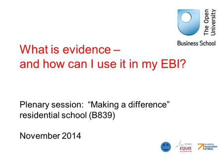 What is evidence – and how can I use it in my EBI