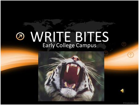 WRITE BITES Early College Campus. Metaphor: A Metaphors are comparisons that show how two things that are not alike in most ways are similar in one important.
