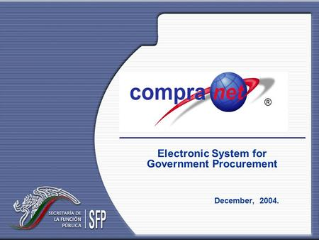Electronic System for Government Procurement December, 2004.
