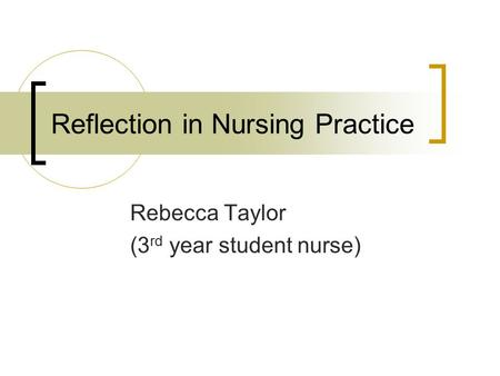 reflection for student nurses