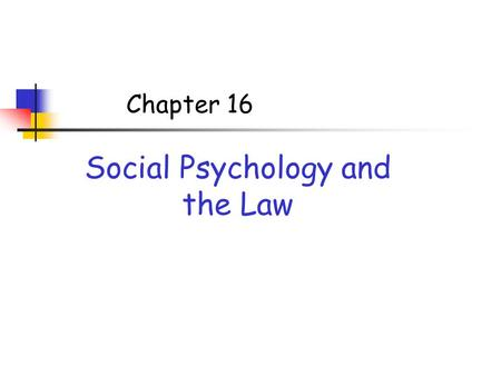 Social Psychology and the Law