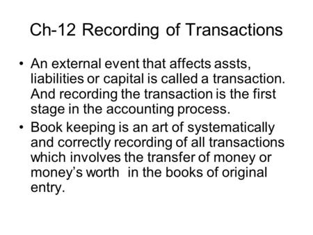 Ch-12 Recording of Transactions