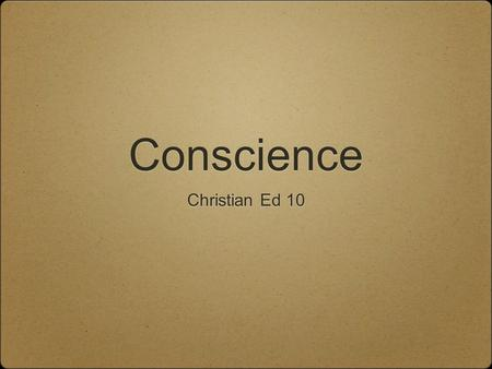 Conscience Christian Ed 10.
