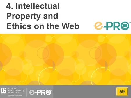 4. Intellectual Property and Ethics on the Web 59.