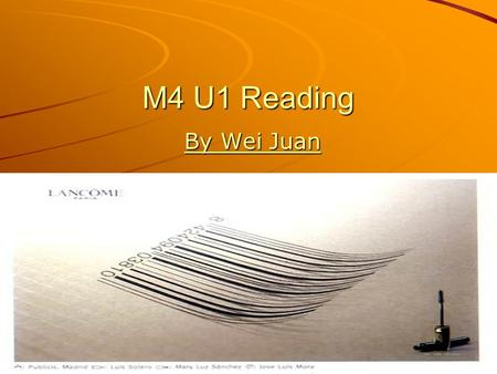 M4 U1 Reading By Wei Juan By Wei Juan. Fashion claims more victims than you think.