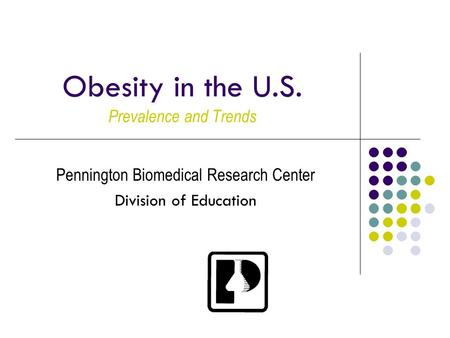 <strong>Obesity</strong> in the U.S. Prevalence and Trends