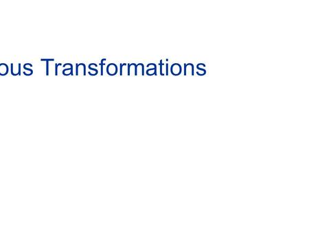 3-D Homogeneous Transformations.  Coordinate transformation (translation+rotation) 3-D Homogeneous Transformations.