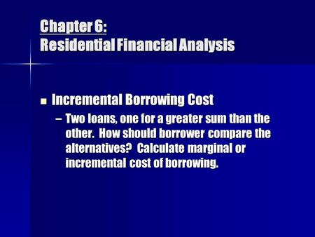 Chapter 6: Residential Financial Analysis