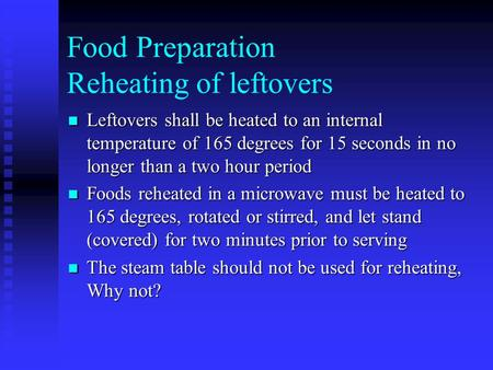 Food Preparation Reheating of leftovers