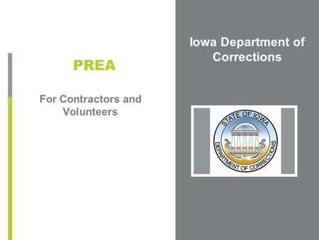 Iowa Department of Corrections For Contractors and Volunteers PREA.