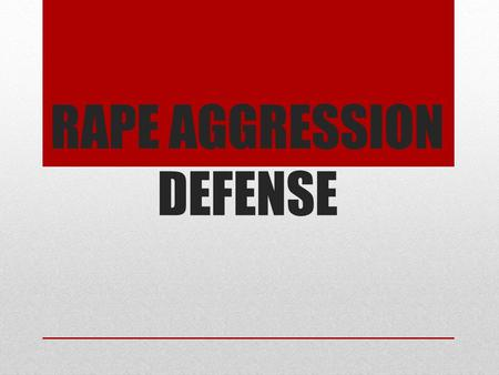 RAPE AGGRESSION DEFENSE. In 2011, approximately 21,800 sexual assaults were reported in Canada, which accounts for only 8% of the actual number of sexual.