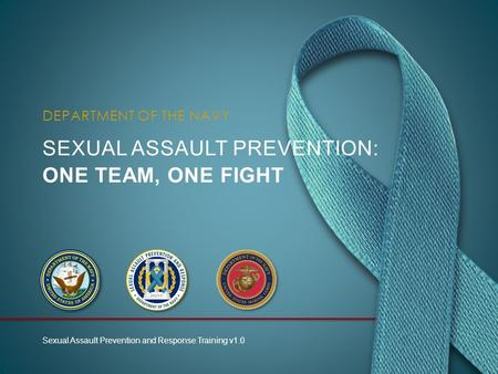 Sexual assault prevention: One TEAM, ONE FIGHT