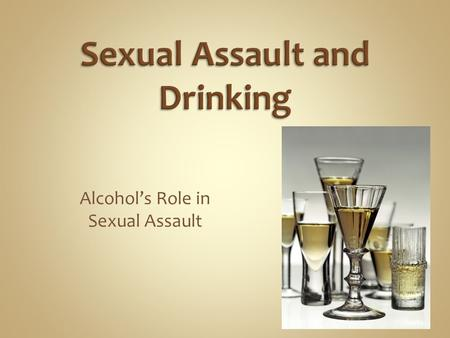 Alcohol's Role in Sexual Assault. 86.4% of UofW students report drinking alcohol. 22.1% of UofW students are classified as heavy drinkers, Ontario student.