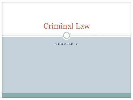 Criminal Law Chapter 2.