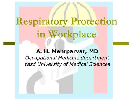 Respiratory Protection in Workplace