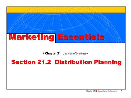 Section 21.2 Distribution Planning