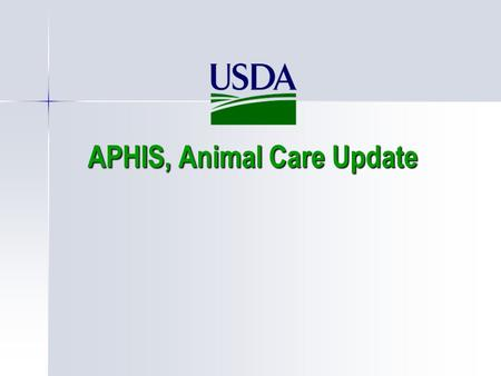 "APHIS, Animal Care Update. The Animal Welfare Act How did it come to exist? July 1965 ""Pepper"" the Dalmatian Protection of pet owner loss and assurance."