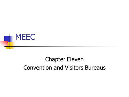 MEEC Chapter Eleven Convention and Visitors Bureaus.