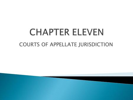 COURTS OF APPELLATE JURISDICTION