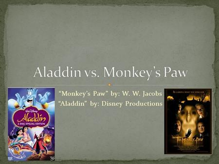 Aladdin vs. Monkey's Paw
